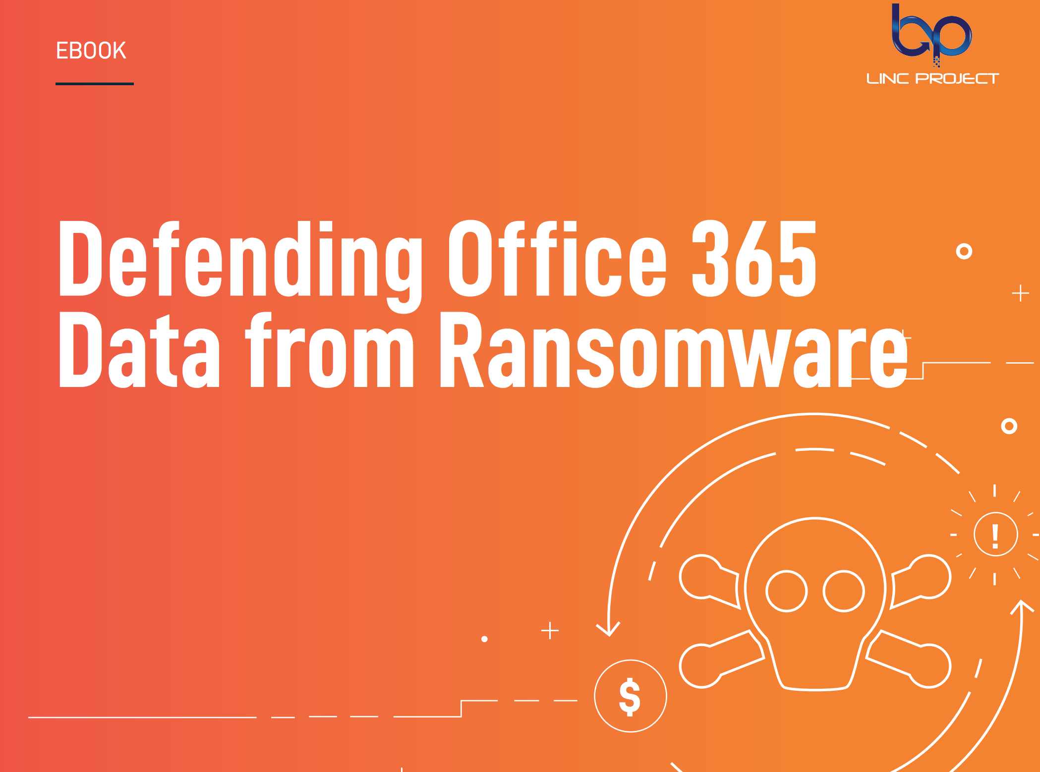 Defending Office 365 Data from Ransomware
